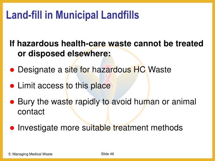 Land-fill in Municipal Landfills