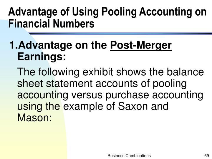 Advantage of Using Pooling Accounting on Financial Numbers