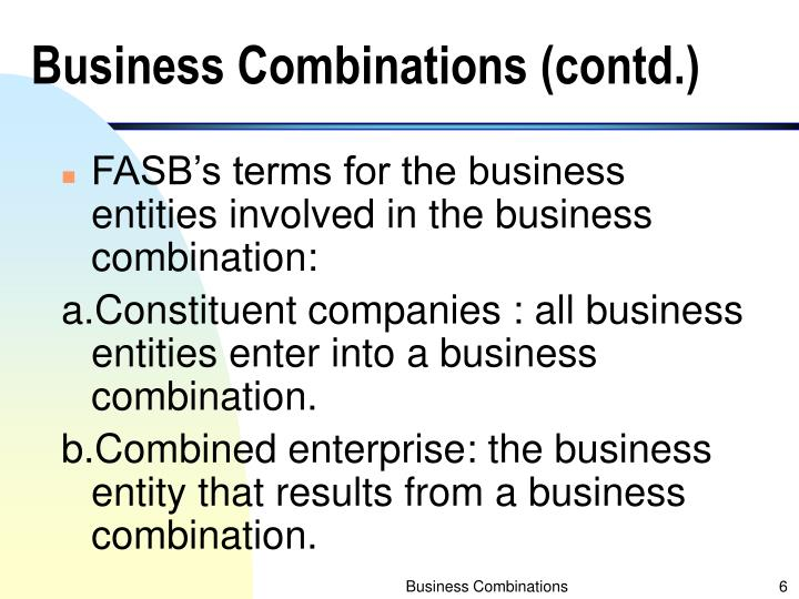 Business Combinations (contd.)
