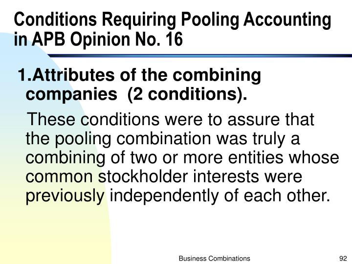 Conditions Requiring Pooling Accounting in APB Opinion No. 16
