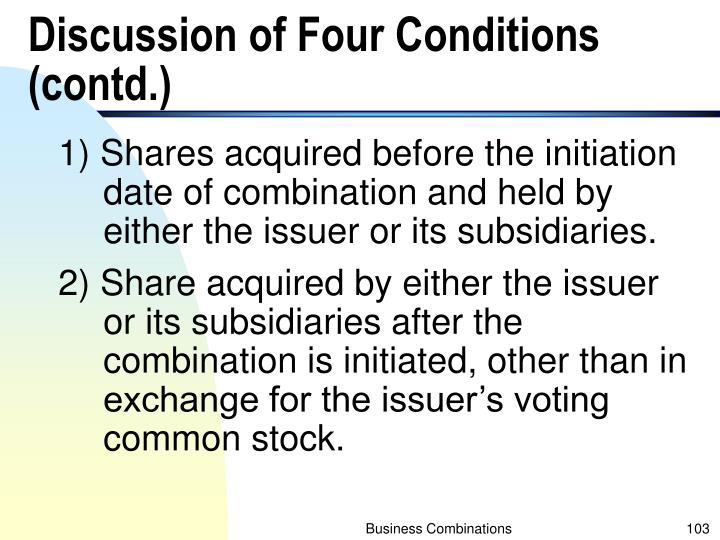 Discussion of Four Conditions (contd.)