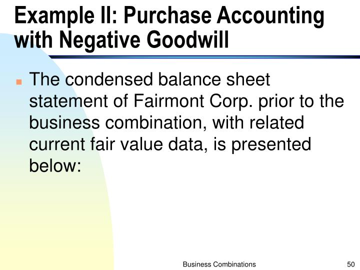 Example II: Purchase Accounting with Negative Goodwill