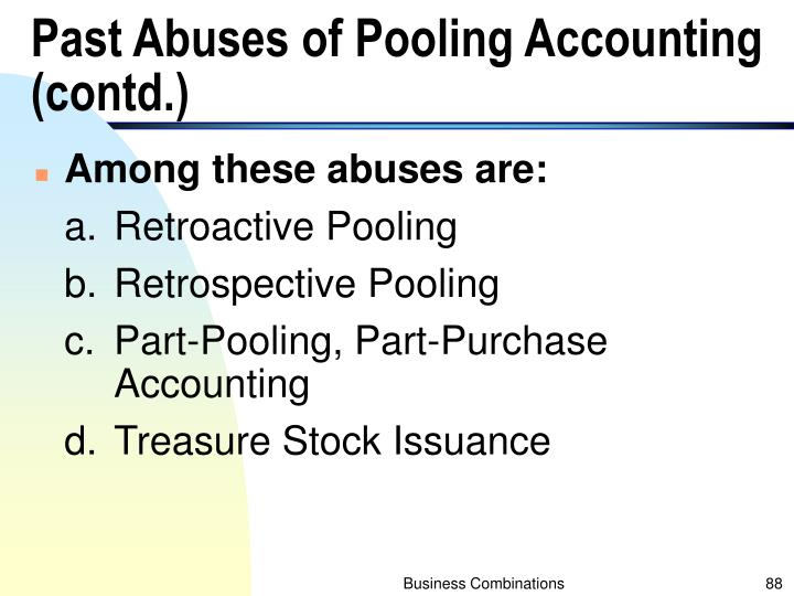 Past Abuses of Pooling Accounting