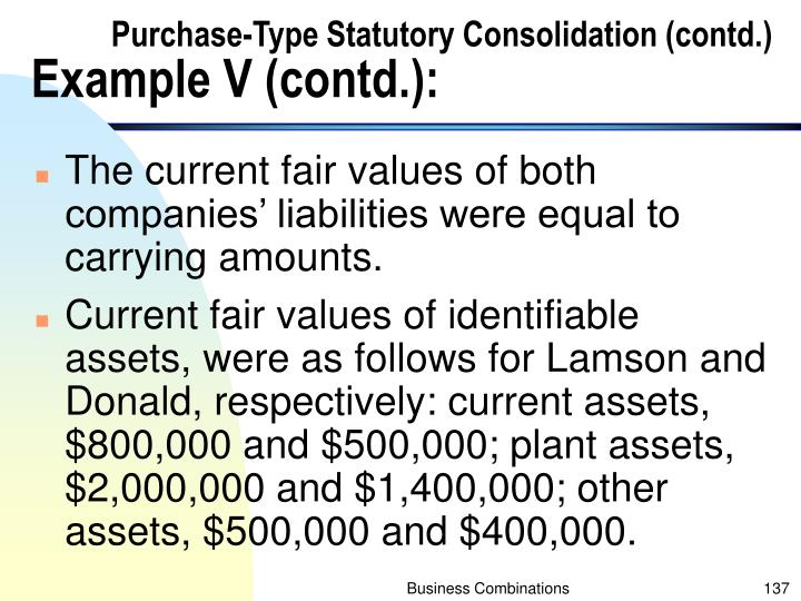 Purchase-Type Statutory Consolidation (contd.)