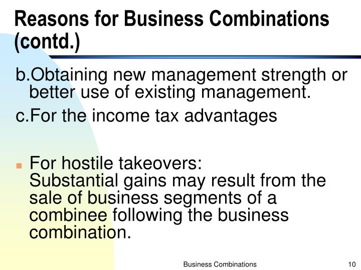 Reasons for Business Combinations (contd.)