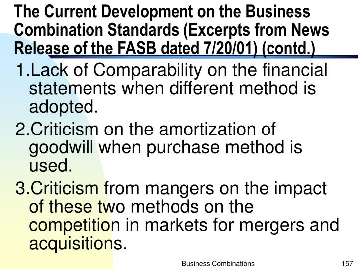 The Current Development on the Business Combination Standards (Excerpts from News Release of the FASB dated 7/20/01) (contd.)