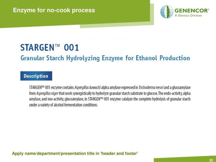 Enzyme for no-cook process