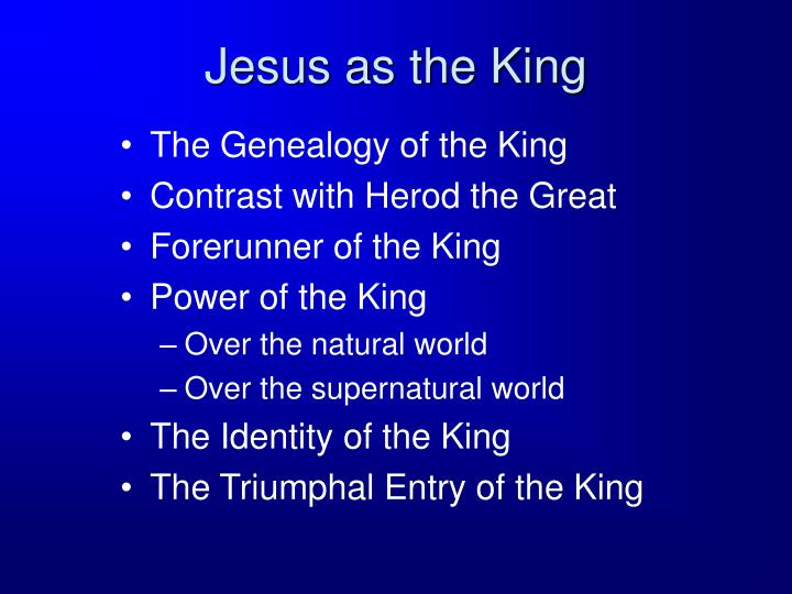 Jesus as the king