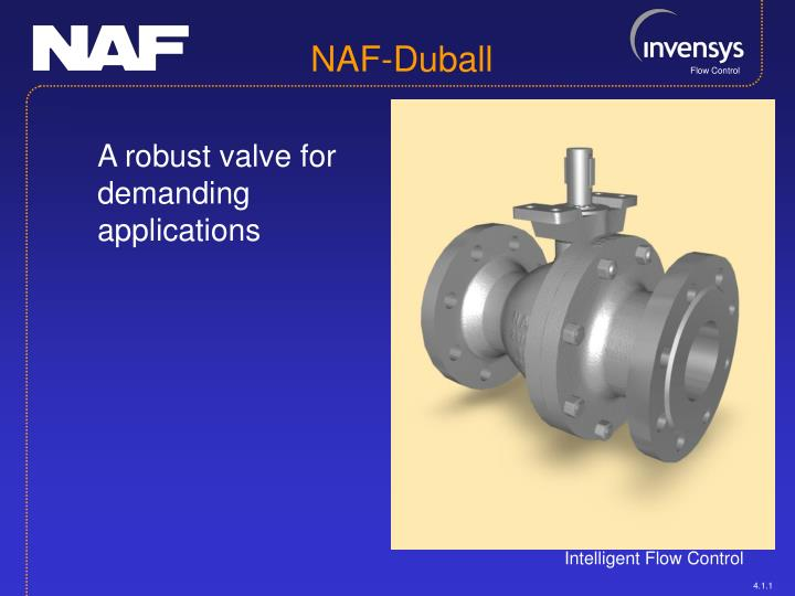 A robust valve for demanding applications