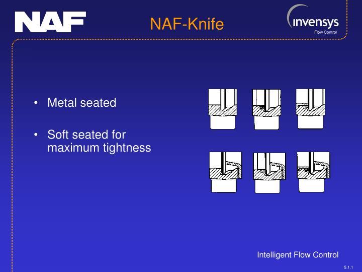 Metal seated