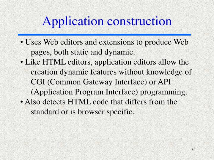 Application construction