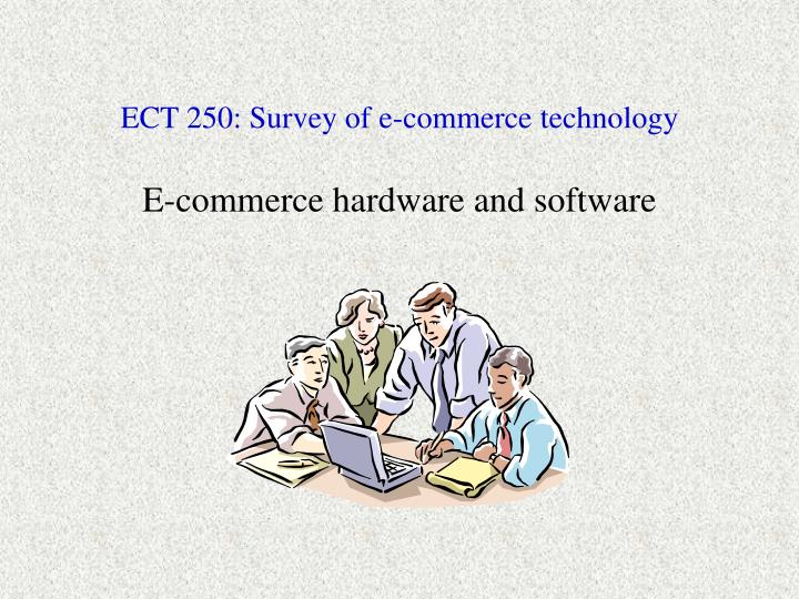 Ect 250 survey of e commerce technology