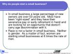 why do people start a small business1
