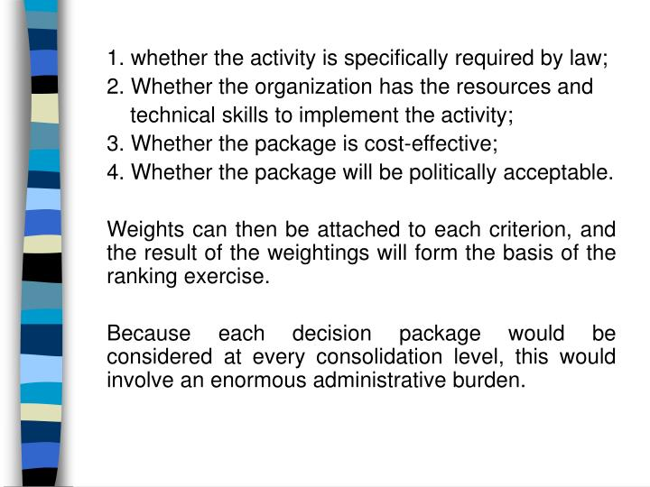 1. whether the activity is specifically required by law;