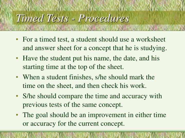 Timed Tests - Procedures