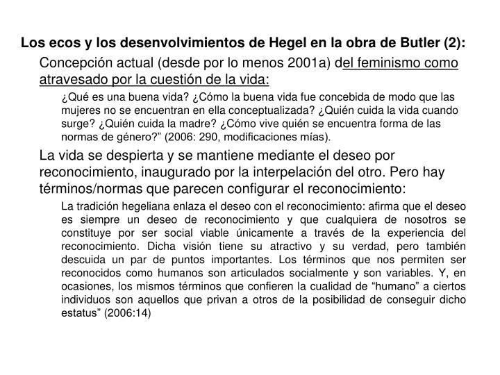 Los ecos y los desenvolvimientos de Hegel en la obra de Butler (2):