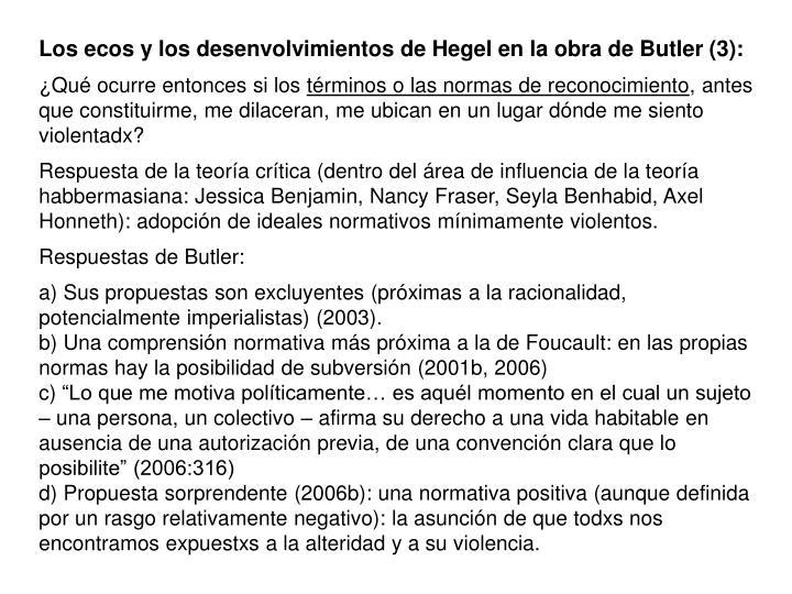 Los ecos y los desenvolvimientos de Hegel en la obra de Butler (3):