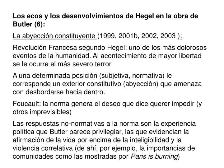 Los ecos y los desenvolvimientos de Hegel en la obra de Butler (6):
