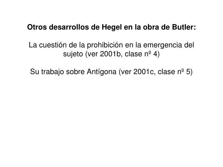 Otros desarrollos de Hegel en la obra de Butler: