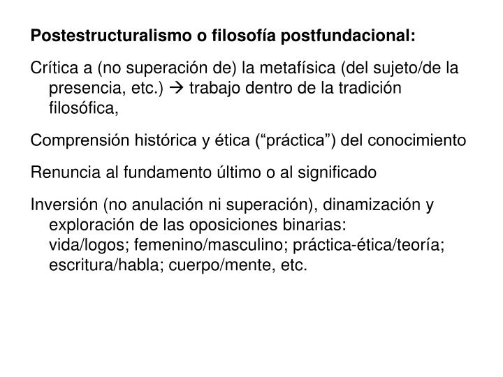 Postestructuralismo o filosofía postfundacional: