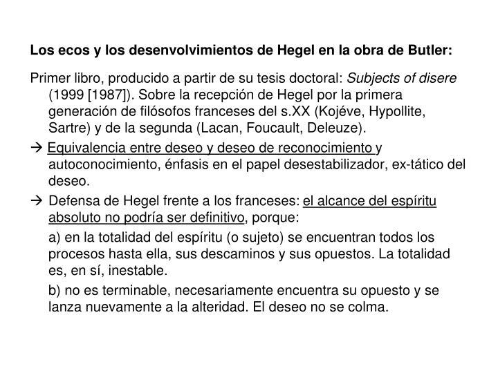 Los ecos y los desenvolvimientos de Hegel en la obra de Butler: