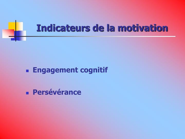 Indicateurs de la motivation