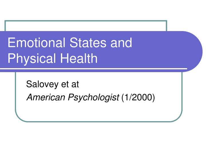 Emotional States and Physical Health