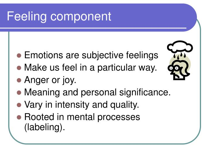Feeling component