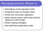 managing emotions branch 4