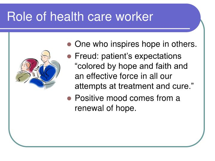 Role of health care worker