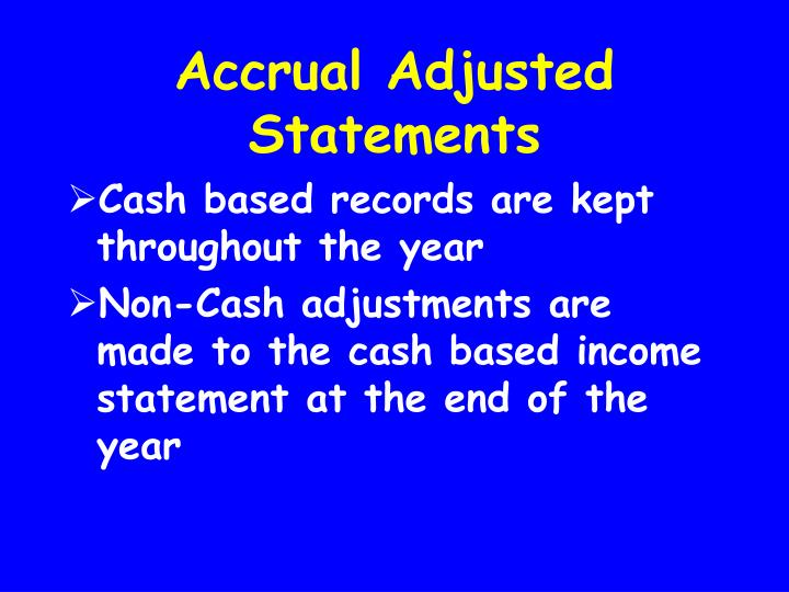 Accrual Adjusted Statements