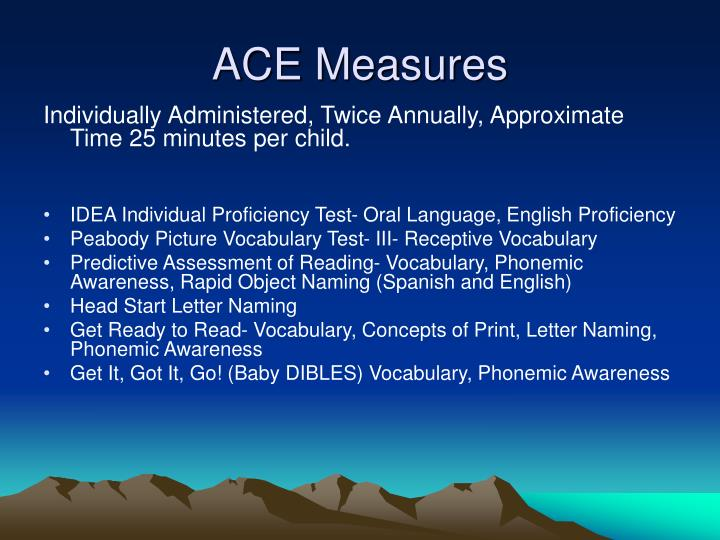 ACE Measures