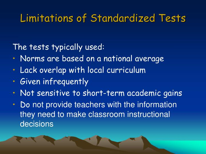 Limitations of Standardized Tests