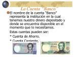 la cuenta banco