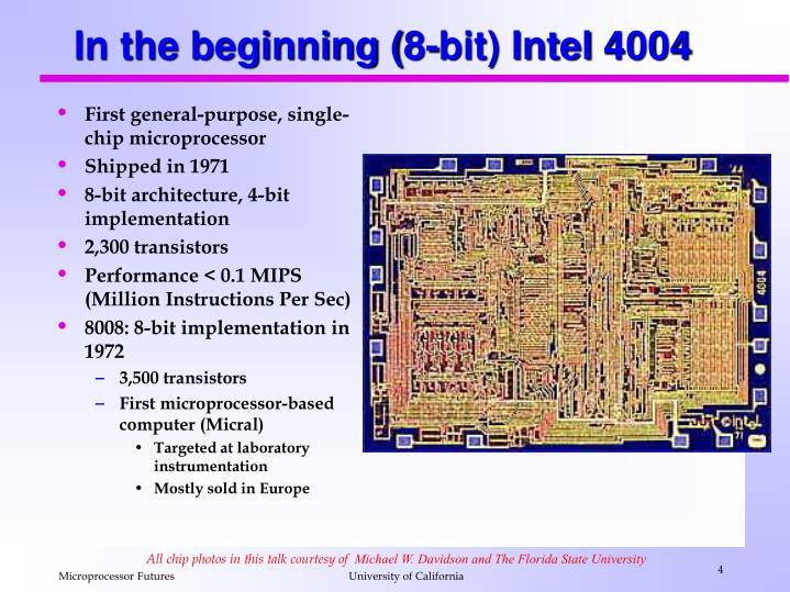 In the beginning (8-bit) Intel 4004