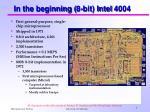 in the beginning 8 bit intel 4004