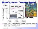 moore s law vs common sense