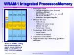viram 1 integrated processor memory