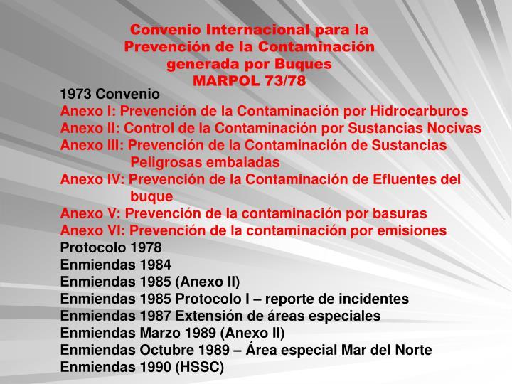 Convenio Internacional para la Prevención de la Contaminación generada por Buques