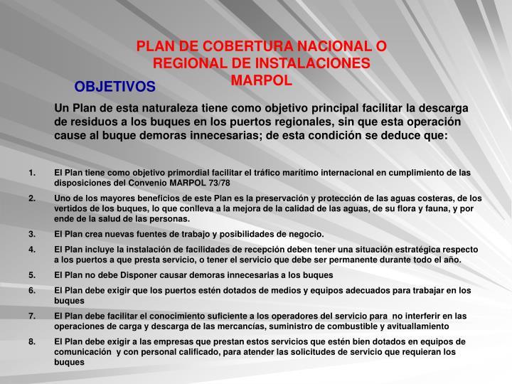 PLAN DE COBERTURA NACIONAL O REGIONAL DE INSTALACIONES MARPOL
