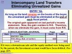 intercompany land transfers eliminating unrealized gains1