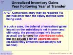 unrealized inventory gains year following year of transfer3