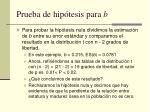 prueba de hip tesis para b1