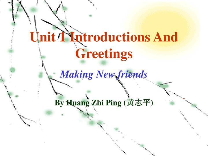 Unit 1 Introductions And Greetings