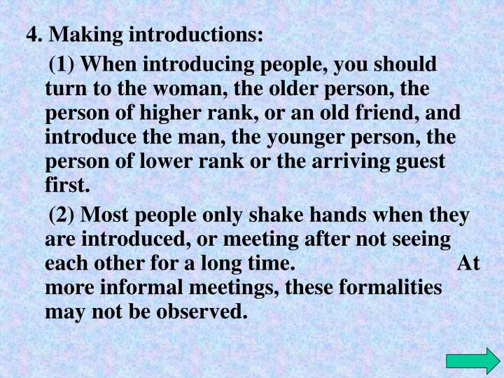 4. Making introductions: