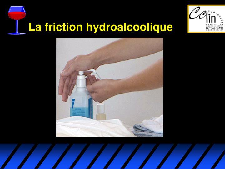 La friction hydroalcoolique