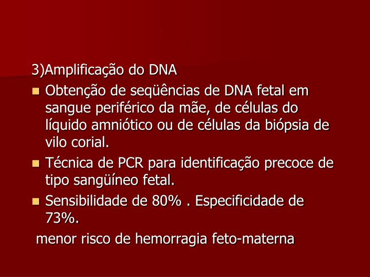 3)Amplificação do DNA