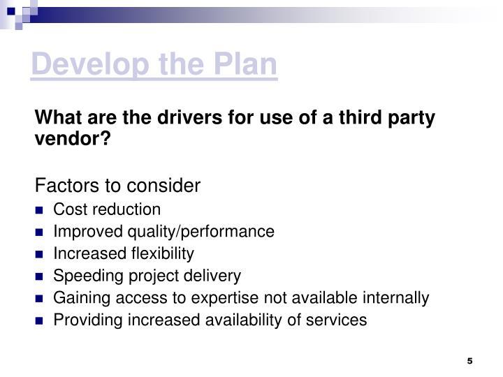 Develop the Plan