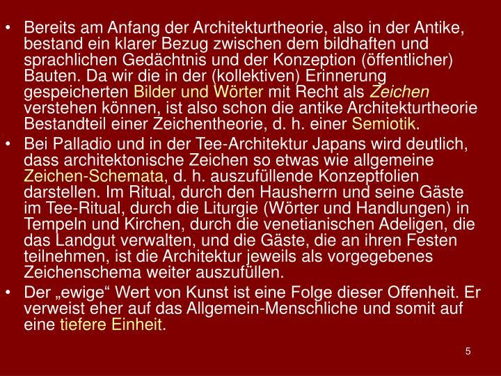 Bereits am Anfang der Architekturtheorie, also in der Antike, bestand ein klarer Bezug zwischen dem bildhaften und sprachlichen Gedchtnis und der Konzeption (ffentlicher) Bauten. Da wir die in der (kollektiven) Erinnerung gespeicherten