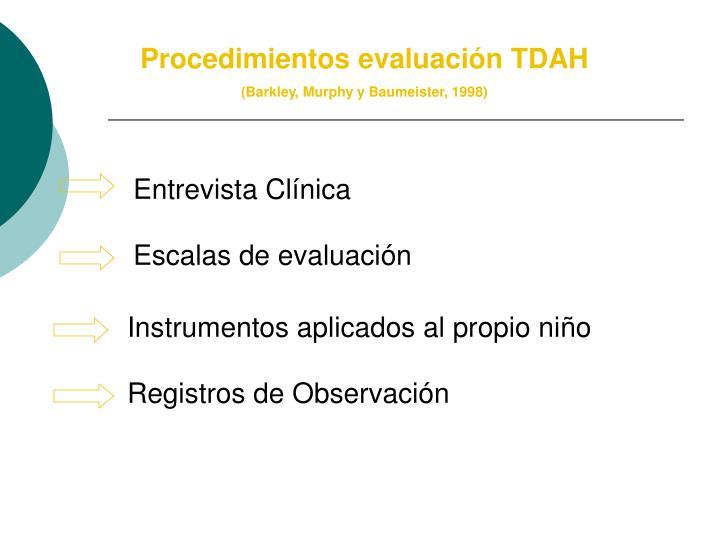 Procedimientos evaluación TDAH